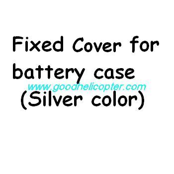 SYMA-X8HC-X8HW-X8HG Quad Copter parts Fixed cover for battery case (silver color)